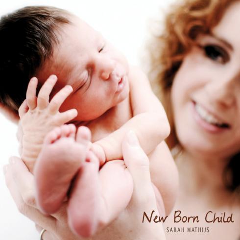 New Born Child - Sarah Mathijs